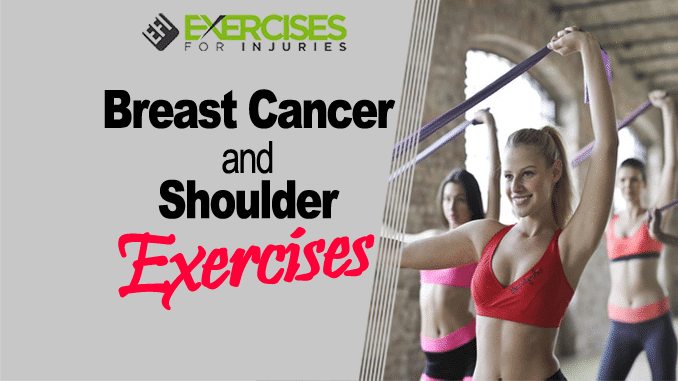 Breast Cancer and Shoulder Exercises copy