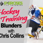 Hockey Training Blunders with Chris Collins
