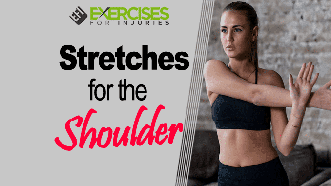 Stretches for the Shoulder
