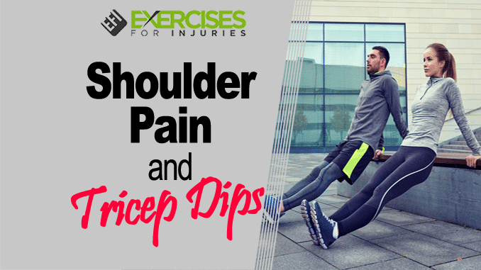 Shoulder Pain and Tricep Dips