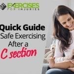 A Quick Guide To Safe Exercising After a C section