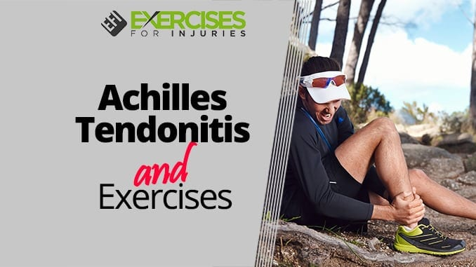 Achilles Tendonitis and Exercise