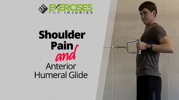 Shoulder Pain and Anterior Humeral Glide