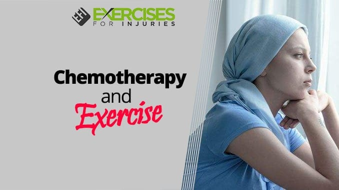 Chemotherapy and Exercise
