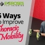 6 Ways to Improve Thoracic Mobility