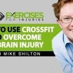 How to Use Crossfit to Overcome a Brain Injury
