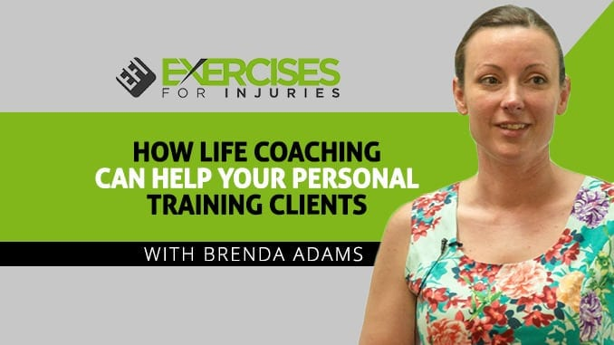 How_Life_Coaching_Can_Help_Your_Personal_Training_Clients_with_Brenda_Adams[1]