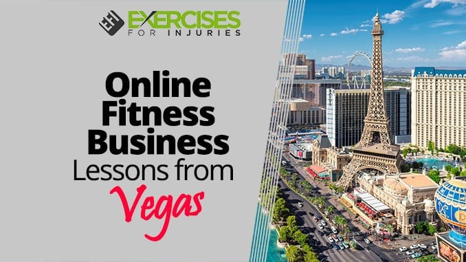 Online_Fitness_Business_Lessons_from_Vegas[1]