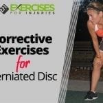 Corrective Exercises for Herniated Disc