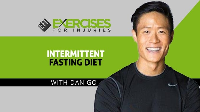 Intermittent Fasting Diet with Dan Go