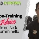 Non-Training Advice from Nick Tumminello