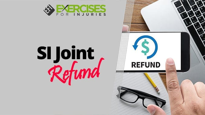 SI Joint Refund