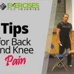 Tips for Back and Knee Pain