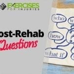 Post-Rehab Questions
