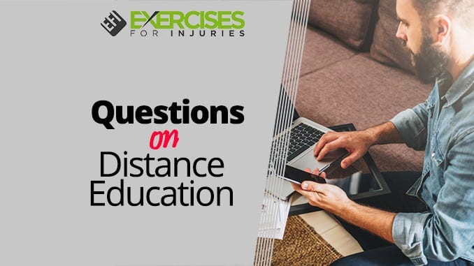 Questions on Distance Education
