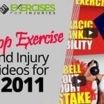 Top Exercise and Injury Videos for 2011