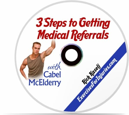 Cabel McElderry 3 Steps to Getting Medical Referrals Fitness Education Interviews