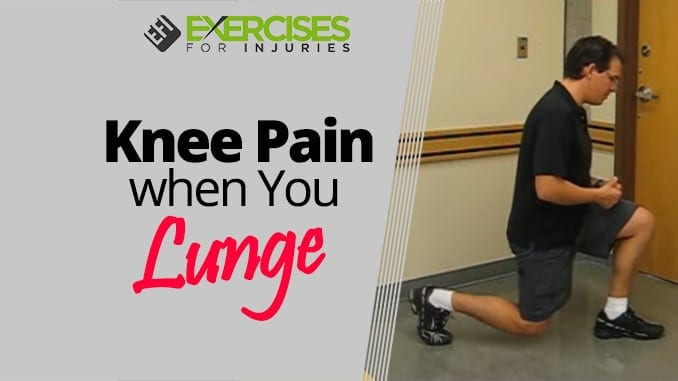 Knee Pain when You Lunge