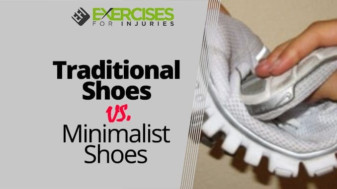 Traditional Shoes vs. Minimalist Shoes