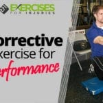 Corrective Exercise for Performance