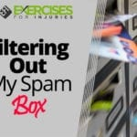 Filtering Out My Spam Box