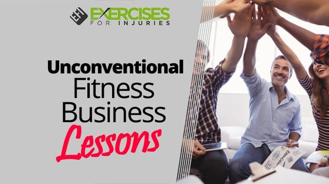Unconventional Fitness Business Lessons