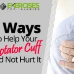 6 Ways to Help Your Rotator Cuff and Not Hurt It