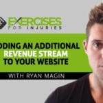 Adding an Additional Revenue Stream to Your Website with Ryan Magin