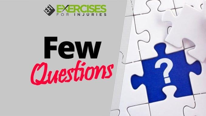 Few Questions