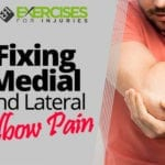 Fixing Medial and Lateral Elbow Pain
