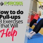 How to do Pull-ups – 3 Exercises that Will Help