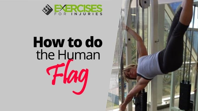 How to do the Human Flag