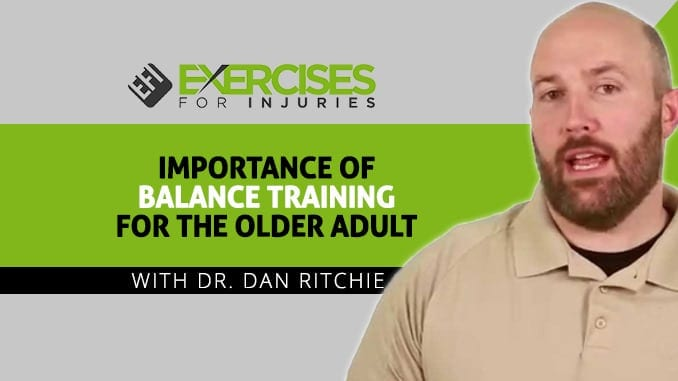 Importance of Balance Training for the Older Adult with Dr. Dan Ritchie