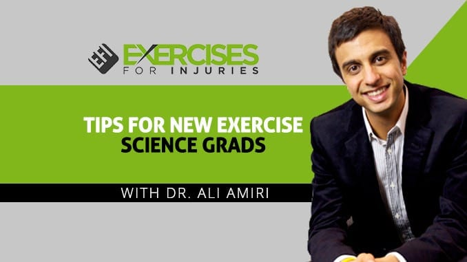 Tips for New Exercise Science Grads with Dr. Ali Amiri