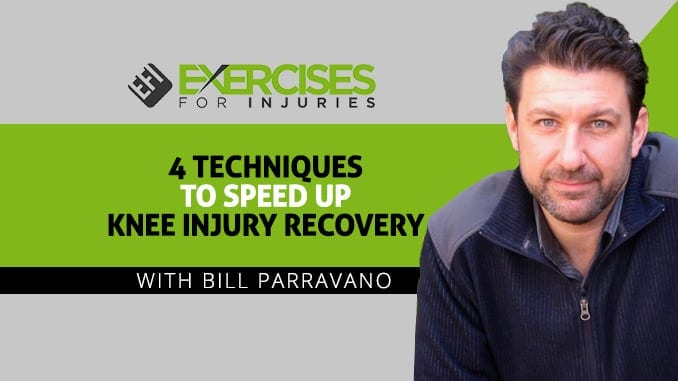 4 Techniques to Speed Up Knee Injury Recovery with Bill Parravano