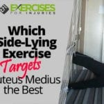 Which Side-Lying Exercise Targets Gluteus Medius the Best
