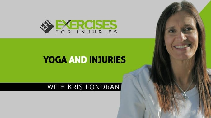 Yoga and Injuries with Kris Fondran
