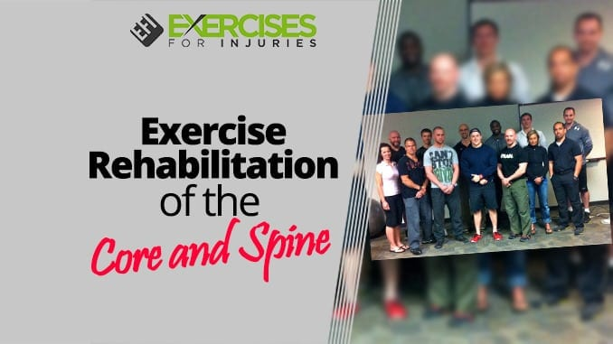 Exercise Rehabilitation of the Core and Spine