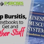 Hip Bursitis, Textbooks to Get and Other Stuff