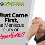 What Came First, the Meniscus Injury or Osteoarthritis?