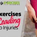 Exercises Leading to Injuries