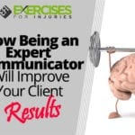 How Being an Expert Communicator Will Improve Your Client Results