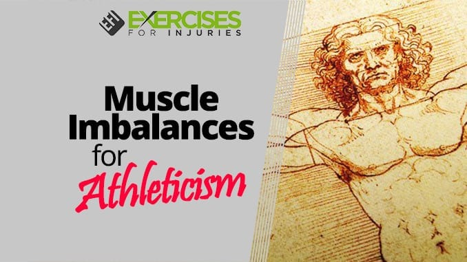 Muscle Imbalances for Athleticism