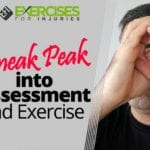 Sneak Peak into Assessment and Exercise