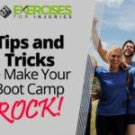 Tips and Tricks to Make Your Boot Camp ROCK!