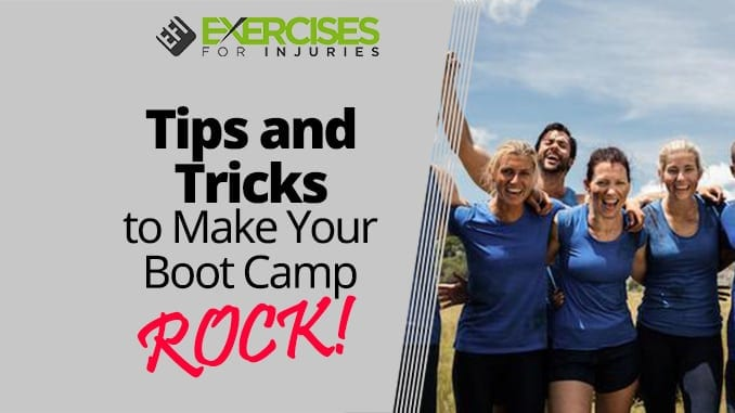 Tips and Tricks to Make Your Boot Camp ROCK_
