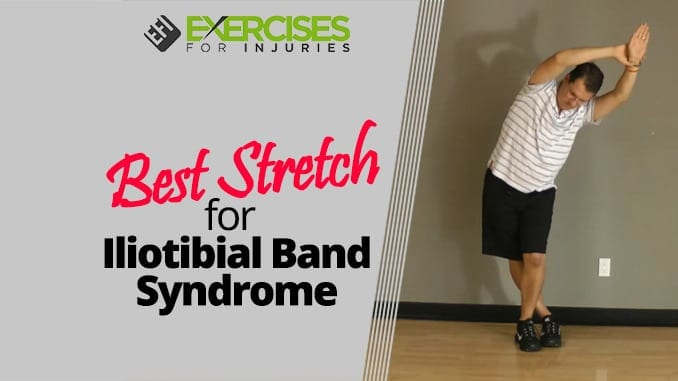 Best Stretch for Iliotibial Band Syndrome