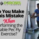 Do You Make This Mistake When Performing the Cable Pec Fly Exercise?