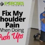 Fix My Shoulder Pain When Doing Push Ups