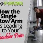 How the Single Row Arm is Leading to Your Shoulder Pain